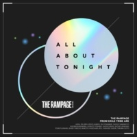 THE RAMPAGE from EXILE TRIBE ALL ABOUT TONIGHT