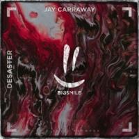 Jay Carraway Desaster