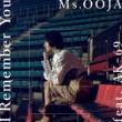 Ms.OOJA/AK-69 I Remember You (feat.AK-69)