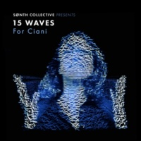 SØNTH collective 15 Waves for Ciani