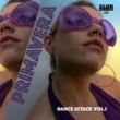 Various Artists Primavera (Dance Attack, Vol. 1)
