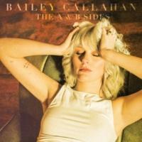 Bailey Callahan The A & B Sides