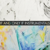 Maki If and Only If (Instrumentals)