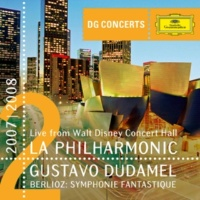 ロサンゼルス・フィルハーモニック/グスターボ・ドゥダメル Berlioz: Symphonie fantastique [Live From Walt Disney Concert Hall, Los Angeles / 2008]