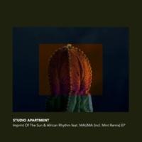 Studio Apartment Imprint Of The Sun & African Rhythm (Incl. MINT (JPN) Remix)