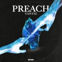 Vantiz Preach