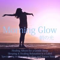 Dreamy Music Morning Glow - 朝の光
