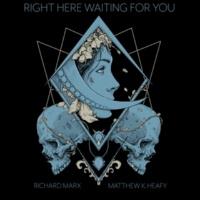Matthew K. Heafy Right Here Waiting (feat. Richard Marx)