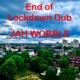 Jah Wobble End Of Lockdown Dub