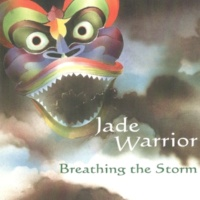Jade Warrior Breathing The Storm
