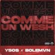 Ysos Comme Un Wesh (feat. Bolémvn)