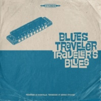 Blues Traveler Funky Bitch / Ball and Chain