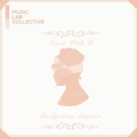 ミュージック・ラボ・コレクティヴ Stuck with U (arr. quartet) [Inspired by 'Bridgerton']