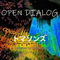 トマソンズ OPEN DIALOG (Live)