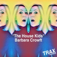 Barbara Crowft THE HOUSE KIDS