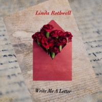 Linda Rothwell Write Me A Letter