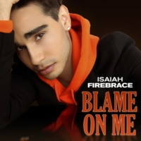 Isaiah Firebrace Blame On Me