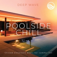 Deep \wave Poolside Chill