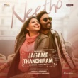 "Santhosh Narayanan/Vijaynarain Neetho (From ""Jagame Thandhiram (Telugu)"")"