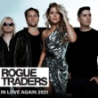Rogue Traders In Love Again 2021 (Remixes)