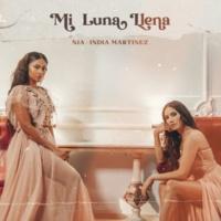 NIA/India Martinez Mi Luna Llena