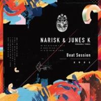 NARISK/JUNES K Beat Session