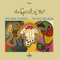 ピー・ウィー・ラッセル/Oliver Nelson & His Orchestra The Spirit Of '67