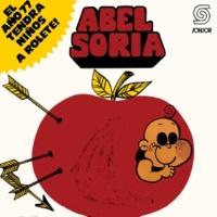 Abel Soria El Año 77 Tendrá Niños a Rolete