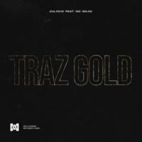 Julinho Traz Gold (feat. MC Isaac)