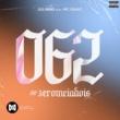 Julinho 062 #zeromeiadois (feat. MC Isaac)