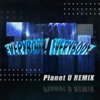 芹澤 優 with DJ KOO & MOTSU EVERYBODY! EVERYBODY! (Planet U REMIX)