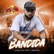 Chris SG Bandida (feat. Labella & Furacão 2000)