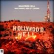 Yann Camargo/Vidro/Sevenn Hollywood Hell (feat.Sevenn)