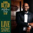 Rodd Bland and the Members Only Band/Jerome Chism I Wouldn't Treat a Dog (The Way You Treated Me) (feat. Jerome Chism) [Live]