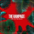 THE RAMPAGE from EXILE TRIBE HEATWAVE