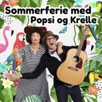 Popsi og Krelle Sommerferie Med Popsi Og Krelle