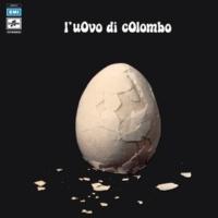 L'Uovo Di Colombo Io [Remastered]