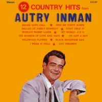 Autry Inman Day Dreamin' (2021 Remaster)