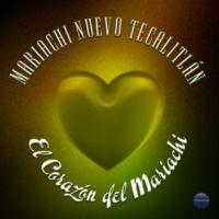 Mariachi Nuevo Tecalitlán El Corazón del Mariachi