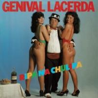 Genival Lacerda Ripa na Chulipa