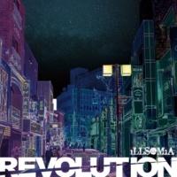 iLLSOMiA REVOLUTION