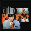 Bambino Bambino (1968) (Remasterizado 2021)