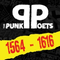 The PunkPoets 1564 - 1616