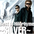 Hilcrhyme Best of Hilcrhyme ~SILVER~