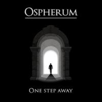 Ospherum One Step Away