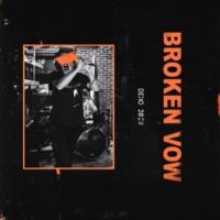 Broken Vow Demo 2020