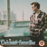 クリス・アイザック Forever Blue