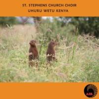 St Stephens Church Choir Uhuru Wetu Kenya