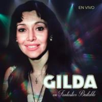 Gilda En Vivo en Fantastico Bailable