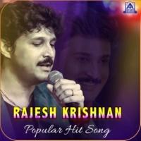 Rajesh Krishnan Rajesh Krishnan Popular Hit Songs